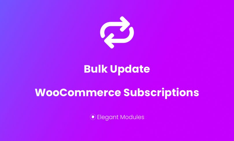Bulk Update WooCommerce Subscriptions